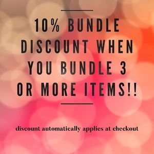 10% OFF DISCOUNT when you bundle 3+ items